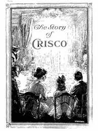 Crisco, The Story of Crisco