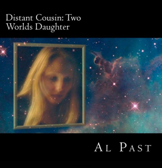 Distant Cousin:  Two Worlds Daughter, cover (courtesy Al Past)